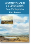 Watercolour Landscapes from Photographs - Ron Ranson