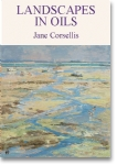 Landscapes in Oils - Jane Corsellis