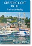 Creating Light in Oil - Richard Pikesley